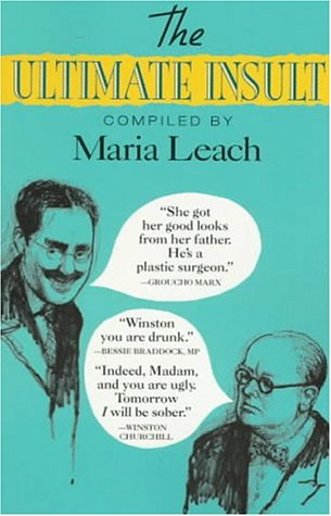 The Ultimate Insult: Leach