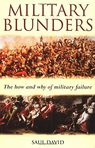 9780786705047: Military Blunders: The How and Why of Military Failure