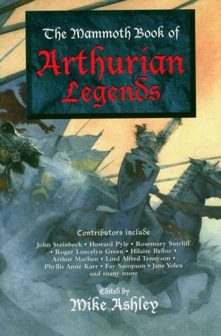 9780786705320: The Mammoth Book of Arthurian Legends