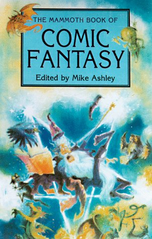 9780786705337: The Mammoth Book of Comic Fantasy (Mammoth Books)