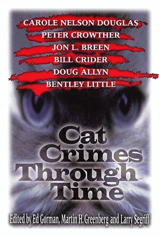 9780786705559: Cat Crimes Through Time