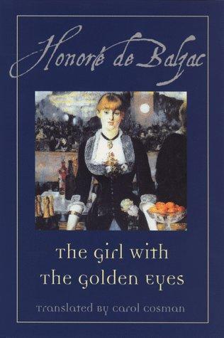 The Girl With the Golden Eyes: Balzac, Honore de;