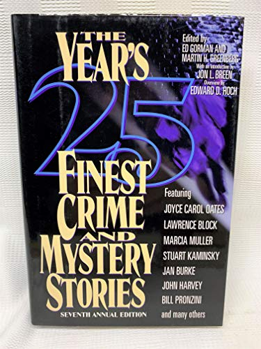 9780786705719: The Year's 25 Finest Crime & Mystery Stories (YEARS 25 FINEST CRIME AND MYSTERY STORIES) (No. 7)