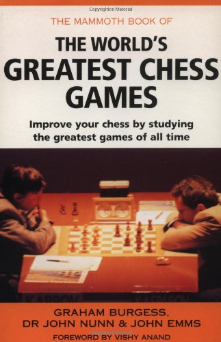 9780786705870: The Mammoth Book of the World's Greatest Chess Games