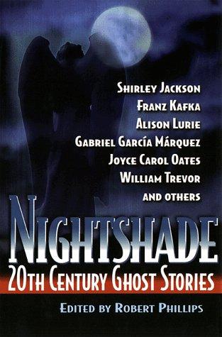 Nightshade: 20th Century Ghost Stories: Phillips, Robert