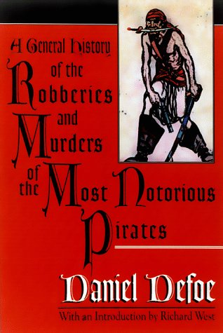 9780786706228: A General History of the Robberies and Murders of the Most Notorious Pirates