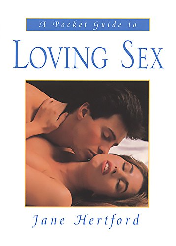 9780786706594: A Pocket Guide to Loving Sex