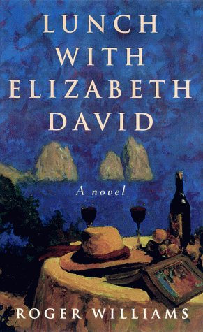 9780786707072: Lunch with Elizabeth David: A Novel