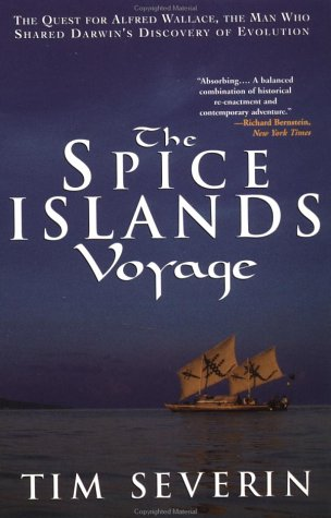 9780786707218: The Spice Islands Voyage: The Quest for Alfred Wallace, The Man Who Shared Darwin's Discovery of Evolution
