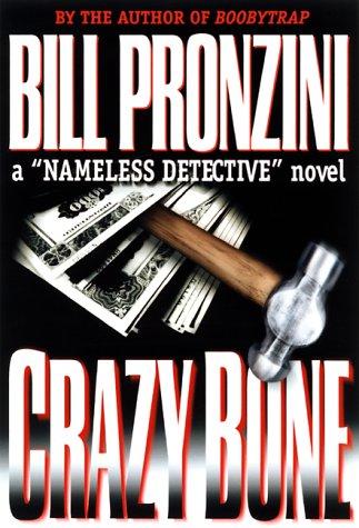 9780786707300: Crazybone (A Nameless Detective Novel)