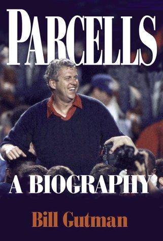 9780786707317: Parcells: A Biography