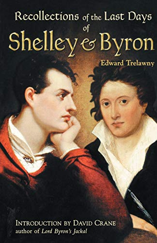 9780786707362: The Recollections of the Last Days of Shelley and Byron