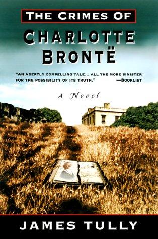 9780786707423: The Crimes of Charlotte Bronte