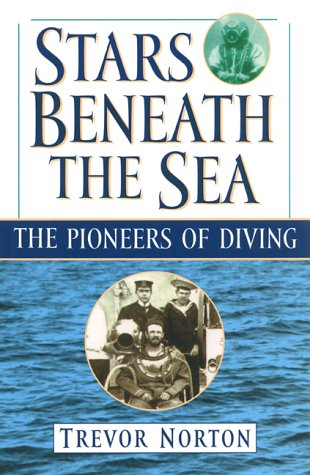 9780786707508: Stars Beneath the Sea: The Pioneers of Diving