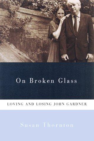 On Broken Glass: Loving and Losing John