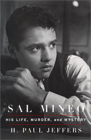 9780786707775: Sal Mineo: His Life, Murder, and Mystery