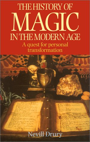 9780786707829: The History of Magic in the Modern Age: A Quest for Personal Transformation
