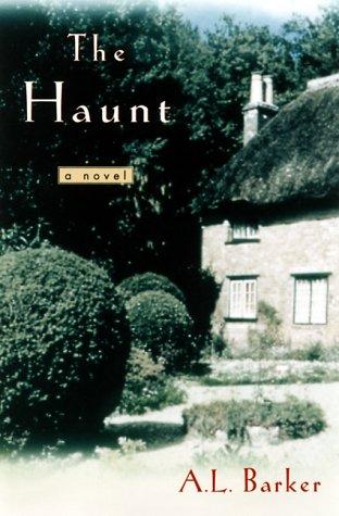 The Haunt: Barker, A. L.