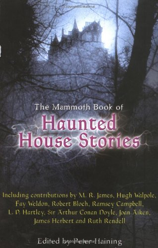 9780786707911: The Mammoth Book of Haunted House Stories