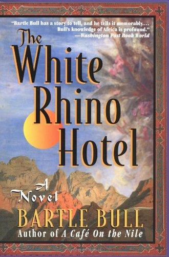 9780786707980: The White Rhino Hotel: A Novel