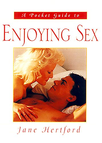 9780786708031: Enjoying Sex: A Pocket Guide (Pocket Guides (Carrol & Graf))
