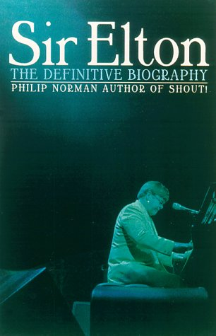 9780786708208: Sir Elton: The Definitive Biography