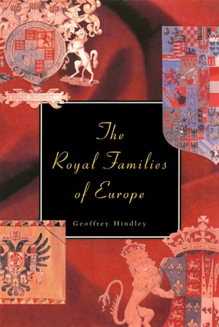 9780786708284: The Royal Families of Europe