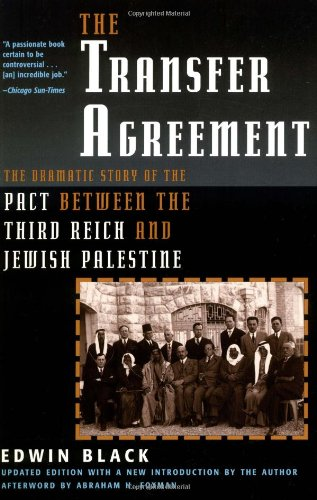 9780786708413: The Transfer Agreement: The Dramatic Story of the Pact Between the Third Reich and Jewish Palestine