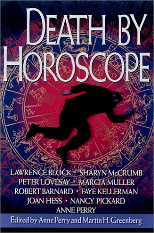 Death By Horoscope ***SIGNED X7***: Anne Perry (Editor)