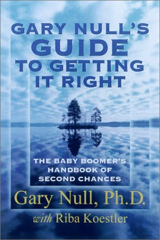 9780786708512: The Baby Boomer's Guide to Getting It Right the Second Time Around