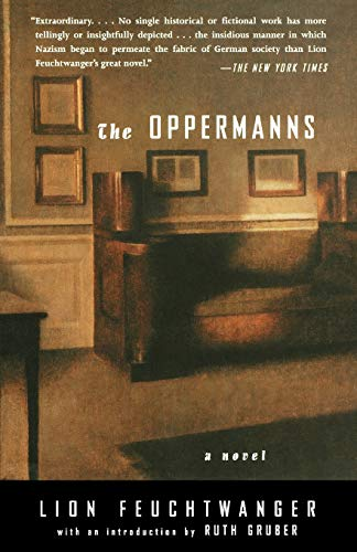 The Oppermanns: A Novel: Feuchtwanger, Lion