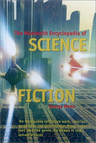 9780786708871: The Mammoth Encyclopedia of Science Fiction (Mammoth Books)