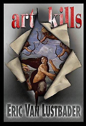 Art Kills: Van Lustbader, Eric