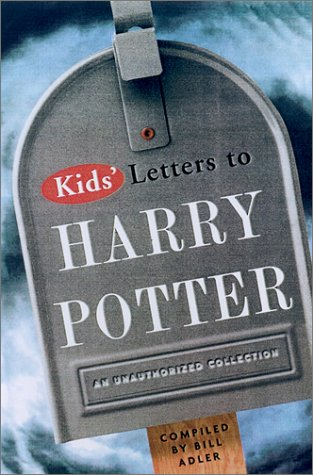 9780786708901: Kid's Letters to Harry Potter