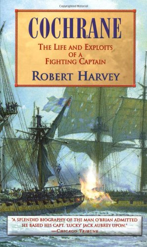 9780786709236: Cochrane: The Life and Exploits of a Fighting Captain