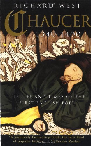 9780786709250: [(Chaucer 1340-1400: The Life and Times of the First English Poet )] [Author: Richard West] [Dec-2001]