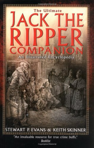 9780786709267: The Ultimate Jack the Ripper Companion: An Illustrated Encyclopedia