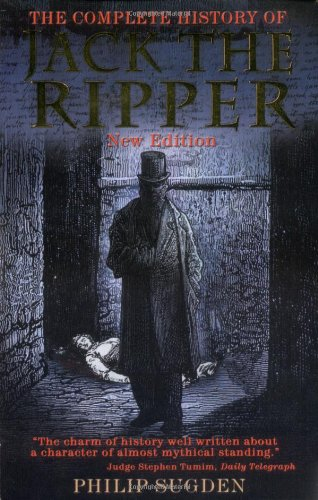 9780786709328: The Complete History of Jack the Ripper