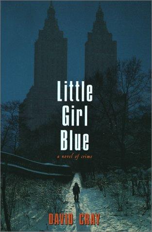 Little Girl Blue: Cray, David