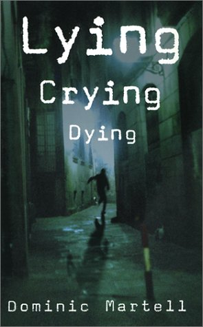 9780786709557: Lying Crying Dying (Otto Penzler Book)