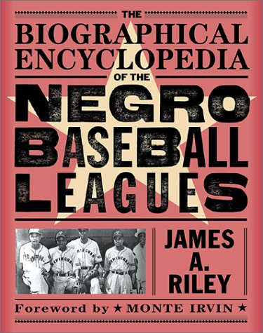 9780786709595: The Biographical Encyclopedia of the Negro Baseball Leagues