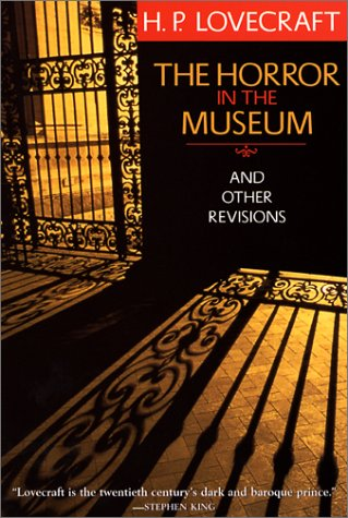9780786709649: The Horror in the Museum and Other Revisions