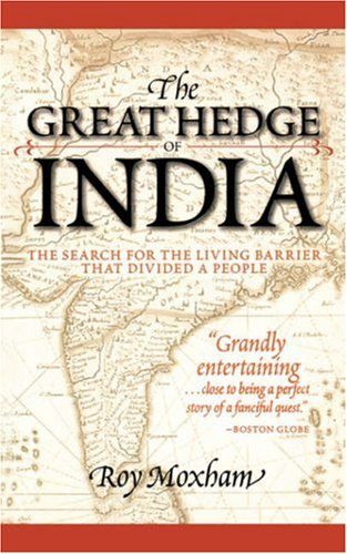 9780786709762: The Great Hedge of India: The Search for the Living Barrier That Divided a People