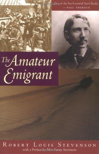 The Amateur Emigrant: Robert Louis Stevenson;