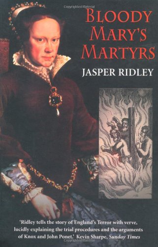 Bloody Mary's Martyrs: Ridley, Jasper