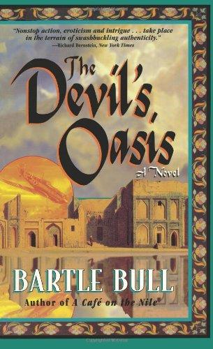 The Devil's Oasis: A Novel: Bartle Bull