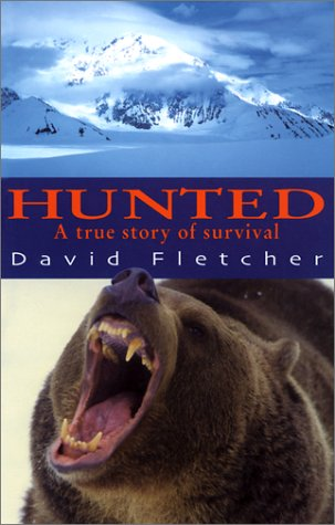 Hunted A True Story of Survival