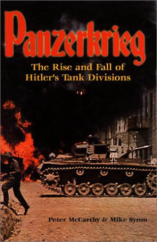 9780786710096: Panzerkrieg: The Rise and Fall of Hitler's Tank Divisions