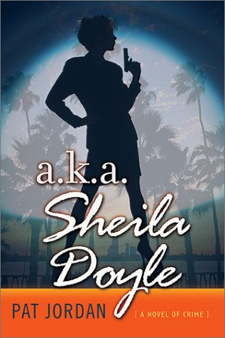 a.k.a. Sheila Doyle: A Novel of Crime