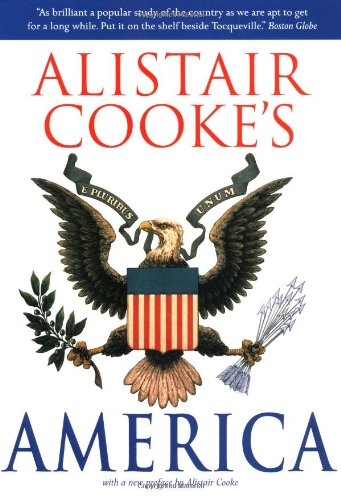 9780786710362: Alistair Cooke's America
